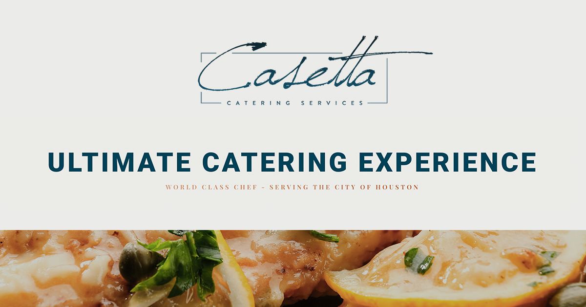 Casetta Catering - Ultimate Catering Company in Houston, TX